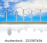 windturbines in a line with... | Shutterstock . vector #221587636