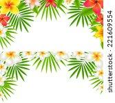 tropical flowers border set | Shutterstock . vector #221609554
