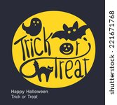 halloween. trick or treat.... | Shutterstock .eps vector #221671768