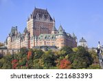 Chateau Frontenac In Autumn ...