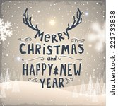 merry christmas and happy new... | Shutterstock .eps vector #221733838
