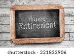 happy retirement | Shutterstock . vector #221833906