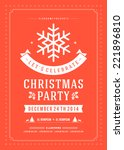 christmas party invitation... | Shutterstock .eps vector #221896810