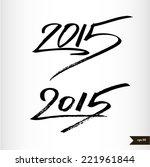 happy new year handwritten... | Shutterstock .eps vector #221961844