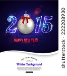 happy new year 2015 celebration ... | Shutterstock .eps vector #222208930