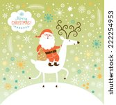 santa goes on deer. the winter... | Shutterstock .eps vector #222254953
