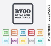 byod sign icon. bring your own...   Shutterstock . vector #222292078