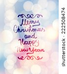 merry christmas and happy new... | Shutterstock .eps vector #222508474