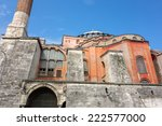 hagia sophia is the greatest... | Shutterstock . vector #222577000