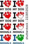 i love animals text with heart... | Shutterstock .eps vector #222852028