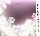 white defocused snowflakes on... | Shutterstock .eps vector #223025179
