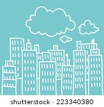 simple doodle of a big city... | Shutterstock .eps vector #223340380