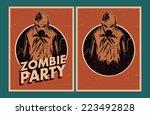 halloween poster. zombie party... | Shutterstock .eps vector #223492828