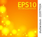 abstract yellow bokeh...   Shutterstock .eps vector #223579324