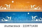 petroleum panorama  industrial... | Shutterstock .eps vector #223971430