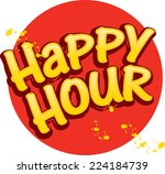 happy hour title  casual grunge ... | Shutterstock .eps vector #224184739