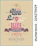 vintage travel poster. vector...   Shutterstock .eps vector #224275429