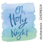 watercolor hand lettering oh... | Shutterstock . vector #224298214