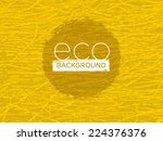 eco organic bright vector... | Shutterstock .eps vector #224376376