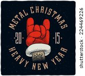 metal christmas and heavy new... | Shutterstock .eps vector #224469226