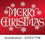 merry christmas hand lettering...   Shutterstock .eps vector #224517748
