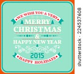 christmas card ornament... | Shutterstock .eps vector #224537608