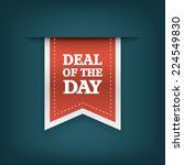 deal of the day vertical ribbon ... | Shutterstock .eps vector #224549830