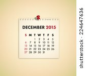 december 2015 note paper... | Shutterstock .eps vector #224647636