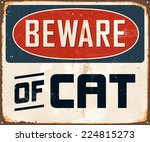vintage metal sign   beware of... | Shutterstock .eps vector #224815273