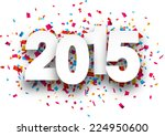 happy 2015 new year with... | Shutterstock .eps vector #224950600