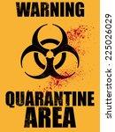 biohazard quarantine area... | Shutterstock .eps vector #225026029
