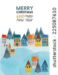 merry christmas and happy new...   Shutterstock .eps vector #225087610