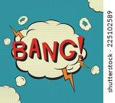 Bang. Comic Speech Bubble. ...