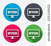 byod sign icon. bring your own... | Shutterstock .eps vector #225110923