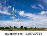 wind turbine farm | Shutterstock . vector #225720313