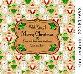 christmas seamless pattern card ... | Shutterstock .eps vector #225817693