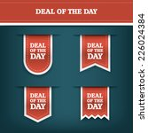 deal of the day vertical ribbon ... | Shutterstock .eps vector #226024384
