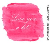 pink watercolor for valentine's ... | Shutterstock .eps vector #226028953