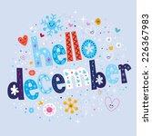 hello december | Shutterstock .eps vector #226367983