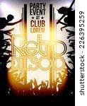 retro party invitation poster... | Shutterstock .eps vector #226395259