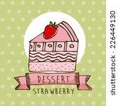 cake graphic design   vector... | Shutterstock .eps vector #226449130
