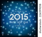 happy new year 2015 with bokeh... | Shutterstock .eps vector #226599058