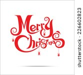 merry christmas text free hand... | Shutterstock .eps vector #226602823