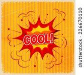 cartoon blast cool  on a yellow ... | Shutterstock . vector #226670110
