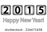 happy new year 2015 on white... | Shutterstock . vector #226671658