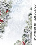 christmas background with snowy ...   Shutterstock . vector #226702720