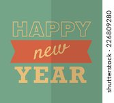 """""""Happy New Year"""" Poster or Card. Hipster style. Vector illustration - stock vector"""