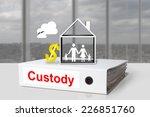 white office binder custody... | Shutterstock . vector #226851760