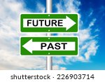 future and past road signs | Shutterstock . vector #226903714