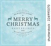 christmas greeting card light... | Shutterstock .eps vector #226995370